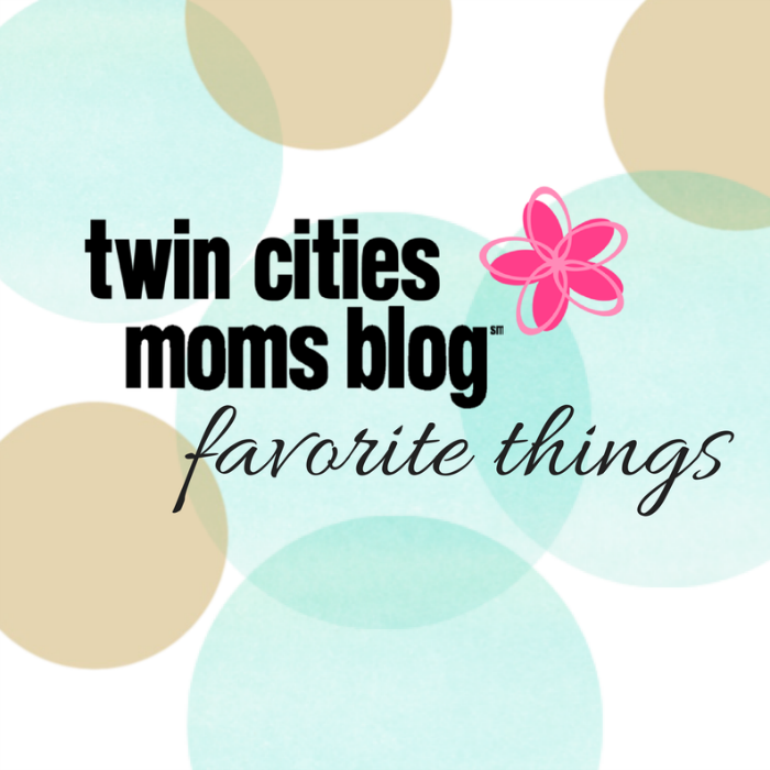 Twin Cities Moms Blog Favorite Things | Twin Cities Moms Blog