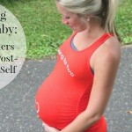 Expecting Another Baby: 12 Reminders For My Postpartum Self