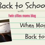 When Mom Goes Back to School: Five Things to Consider