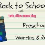 Preschool Worries and Rewards
