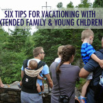 Six Tips For Vacationing With Extended Family