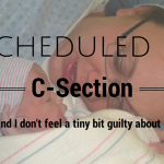 I Scheduled My C-Section and I Don't Feel A Tiny Bit Guilty About It