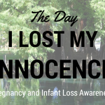 The Day I Lost My Innocence