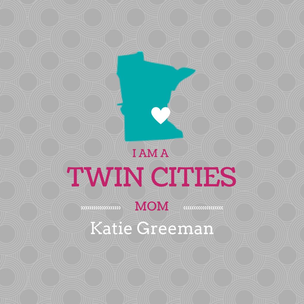 I Am a Twin Cities Mom: Katie Greeman | Twin Cities Moms Blog