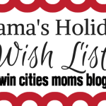 Mama's Holiday Wish List: Ideas from TCMB Contributors