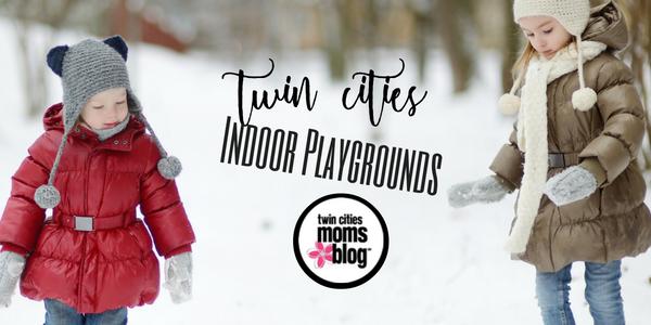 Twin Cities Indoor Play Areas | Twin Cities Moms Blog