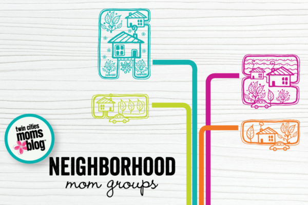 Twin Cities Neighborhood Mom Groups | Twin Cities Moms Blog