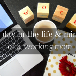 A Day In the Life (and Mind) of a Working Mom