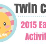 Twin Cities: 2015 Easter Activities!