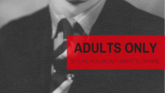 Adults Only: 9 Toys You Won't Want to Share | Twin Cities Moms Blog