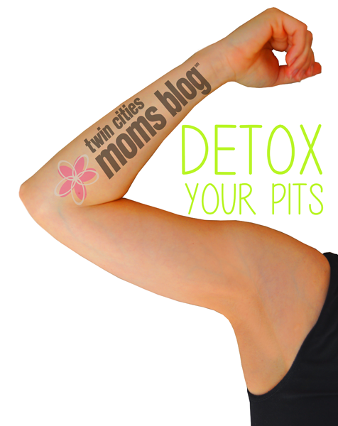 Detox Your Pits! | Twin Cities Moms Blog