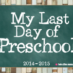 My Last Day of School Printables