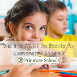 Will My Child Be for Elementary School-