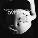 What To Do When You Are Overdue?