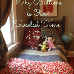 Why Bedtime is Our Sweetest Time of Day