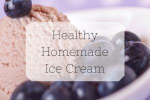 Healthy Homemade Ice Cream
