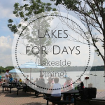Lakes for Days: Lakeside Dining Destinations