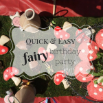 Quick & Easy Fairy Birthday Party
