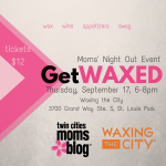Get WAXED- Moms' Night Out Event September 17!
