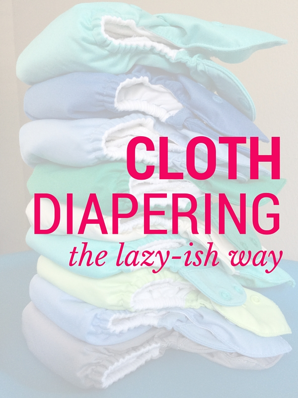 A Lazy Mom's Guide to Cloth Diapering | Twin Cities Moms Blog
