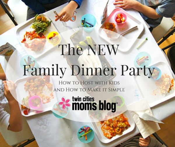 The new family dinner party and how to make it easy the new family dinner party how to host with kids and how to make it forumfinder Image collections