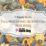 7 Ready-To-Go Thanksgiving Activities For Kids