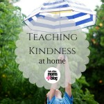 Teaching Kindness at Home