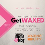 {EVENT ANNOUNCEMENT} Waxing the City's Moms' Night Out Event Series