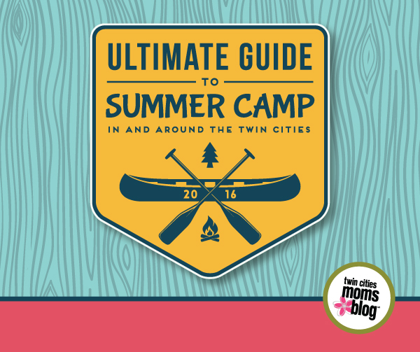2016 Ultimate Guide to Twin Cities Summer Camps | Twin Cities Moms Blog