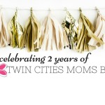 Twin Cities Moms Blog: Celebrating 2 Years!