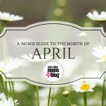 A Twin Cities Mom's Guide to the Month of April 2016