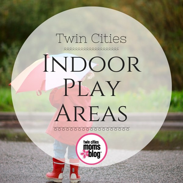 Twin Cities Indoor Play Areas | Twin Cities Moms Blog