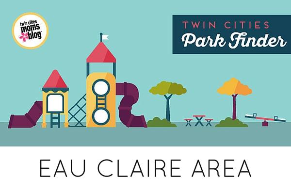 Eau Claire Area Parks Finder | Twin Cities Moms Blog