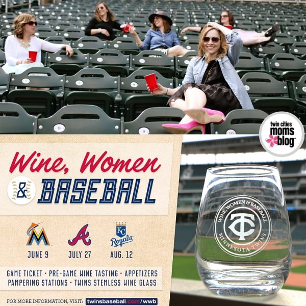 Minnesota Twins: Wine, Women & Baseball | Twin Cities Moms Blog
