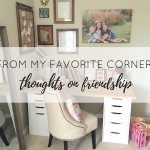 From My Favorite Corner: Thoughts on Friendship