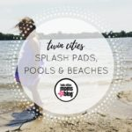 Twin Cities Waterplay Guide: Pool, Beaches and Splashpads