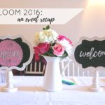 Bloom 2016 Event Recap