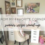 From My favorite Corner: Summer Recipe Round-up