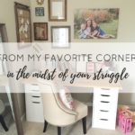 From My Favorite Corner: In the Midst of Your Struggle