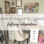From My Favorite Corner: Fostering Independence