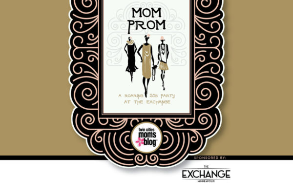 Twin Cities Moms Blog First EVER Mom Prom!