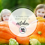 A Twin Cities Moms' Guide to the Month of October 2016