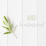 My Only Resolution: Being Intentional