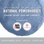 EVENT ANNOUNCEMENT: Local Moms, National Powerhouses: Pursuing Dreams, Ideas & Community