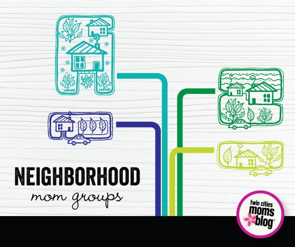 Twin Cities Neighborhood Mom Groups | Twin Cities Moms Blog