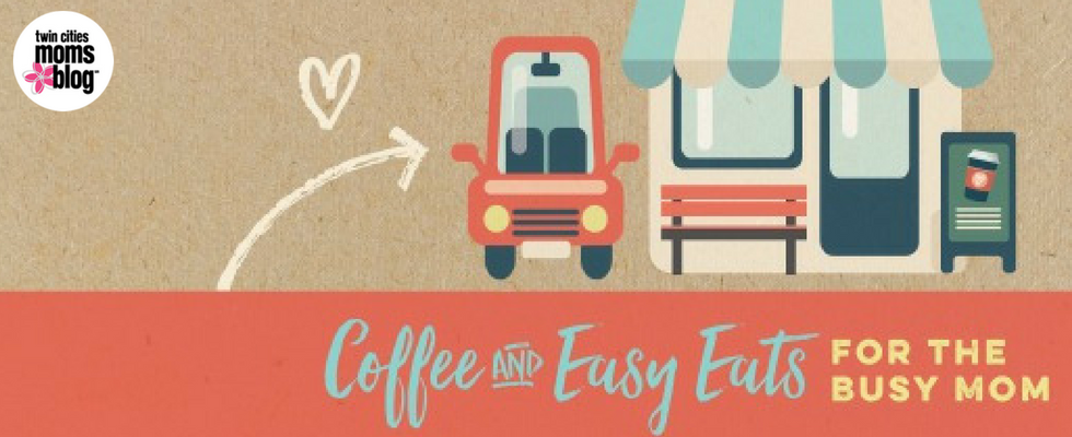 Twin Cities Coffee and Easy Eats for the Busy Mom