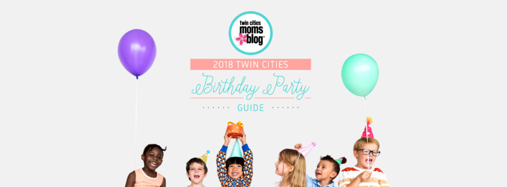 2018 Twin Cities Birthday Party Guide