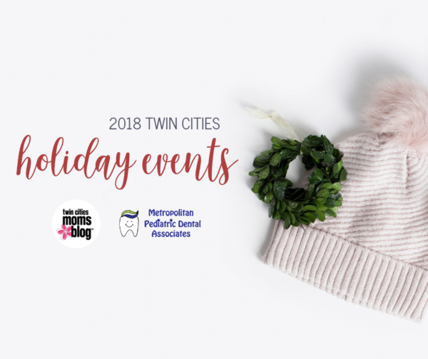 6491f06a2b6a 2018 Twin Cities Holiday Event Guide
