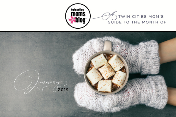 A Twin Cities Mom's Guide to January 2019 | Twin Cities Moms Blog