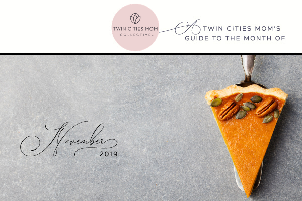 A Twin Cities Mom's Guide to November 2019